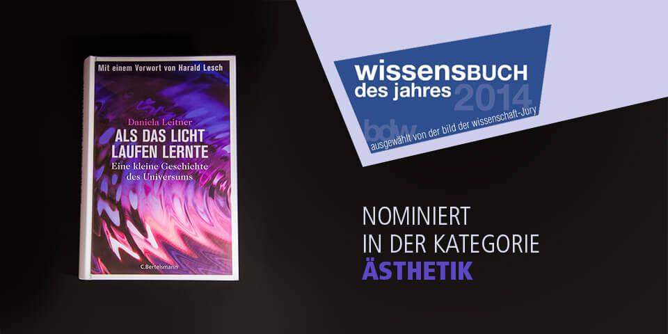Daniela Leitner / Als das Licht laufen lernte / Nominiert für das Wissensbuch des Jahres in der Kategorie Ästhetik